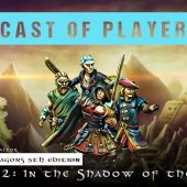 Dungeons & Dragons Cast of Players: The Chronicles of Valtor Chapter 2 – In The Shadow Of The Temple