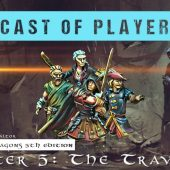 Dungeons & Dragons Cast of Players: Chapter 5 – The Traveller