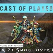 Dungeons & Dragons Cast of Players: Chapter 7 – Smoke over Rading