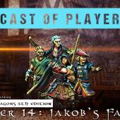 Dungeons & Dragons Cast of Players: Chapter 14 – Jakob's Favours