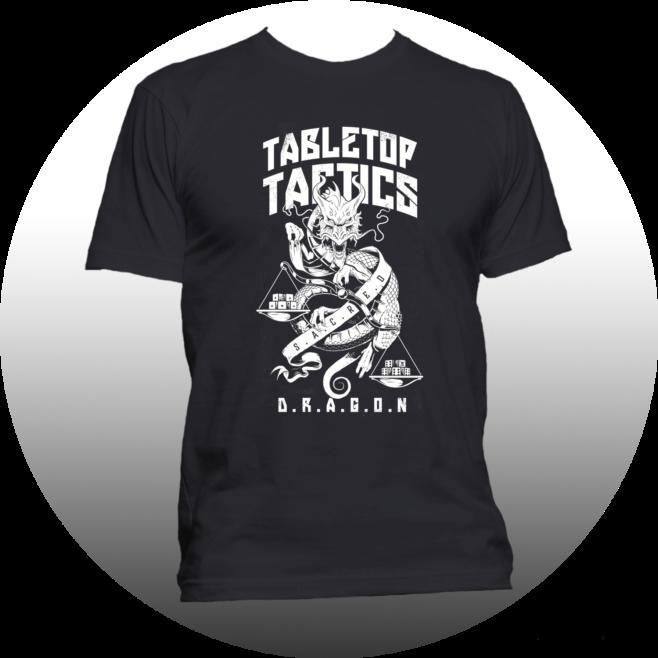 D.R.A.G.O.N Tabletop Tactics Shirt