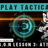 Warhammer 40,000 Play Tactica: D.R.A.G.O.N Lesson 3 – Attrition